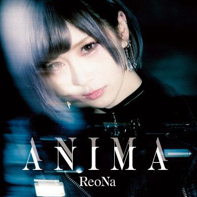 ReoNa - ANIMA (Special Edition) rar