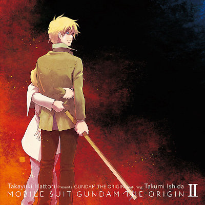 服部隆之 Presents GUNDAM THE ORIGIN featuring 石田匠 - 風よ 0074 rar