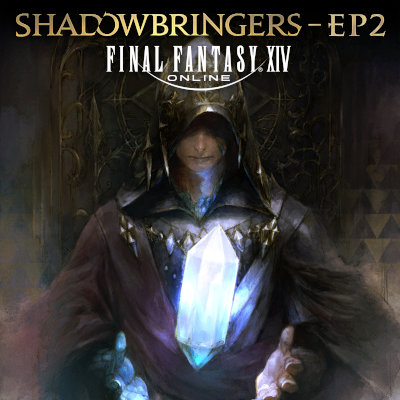 祖堅正慶 - FINAL FANTASY XIV: SHADOWBRINGERS - EP2 rar