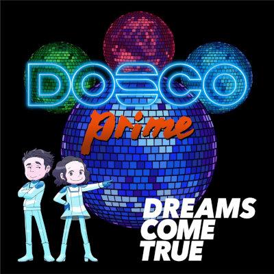 DREAMS COME TRUE - DOSCO prime rar