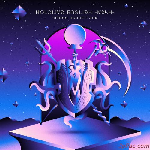 Hololive English -Myth- Image Soundtrack(ft. Camellia) rar
