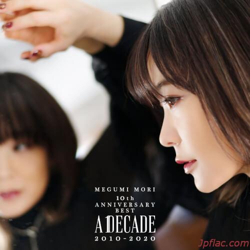 森 恵 - MEGUMI MORI 10th ANNIVERSARY BEST - A DECADE 2010-2020 - rar