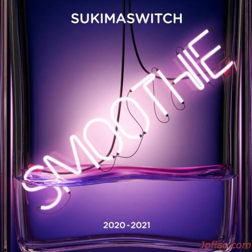 スキマスイッチ - スキマスイッチ TOUR 2020-2021 Smoothie (Live)  rar