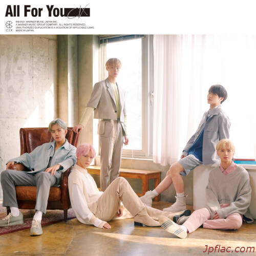 CIX – All For You [FLAC 24bit + MP3 320 / WEB]