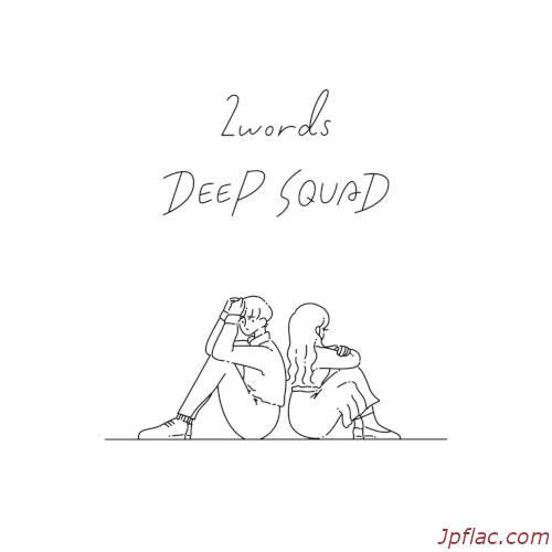 DEEP SQUAD - 2words rar