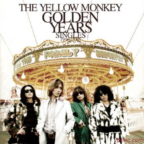 THE YELLOW MONKEY - GOLDEN YEARS Singles 1996-2001(Remastered) rar