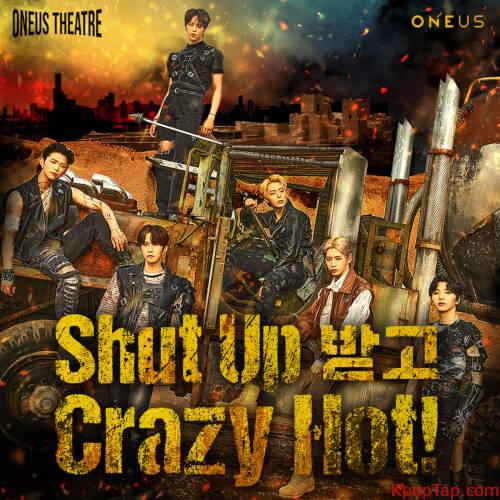 ONEUS – ONEUS THEATRE : Shut Up 받고 Crazy Hot! [FLAC 24bit + MP3 320 / WEB]